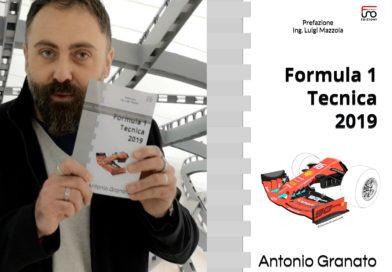 Formula 1 Tecnica 2019, il nuovo libro di Antonio Granato